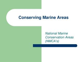 Conserving Marine Areas
