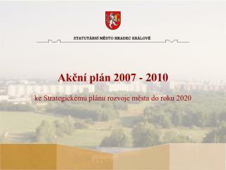 Akční plán 2007 - 2010