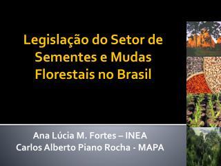 Legislação do Setor de Sementes e Mudas Florestais no Brasil