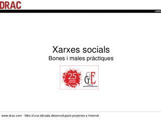 Xarxes socials Bones i males pràctiques