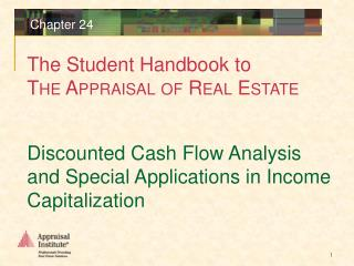 Discounted Cash Flow Analysis and Special Applications in Income Capitalization