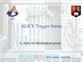 ALICE Trigger Status