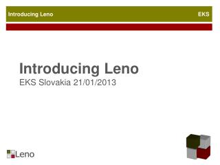Introducing  Leno EKS  Slovakia  21/01/2013