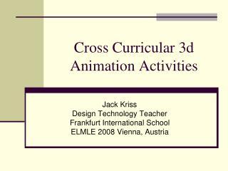 Cross Curricular 3d Animation Activities