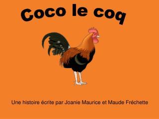 Coco le coq