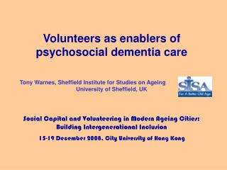 Volunteers as enablers of psychosocial dementia care