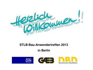 STLB-Bau-Anwendertreffen  2013 in  Berlin