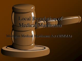 Local Regulation of Medical Marihuana