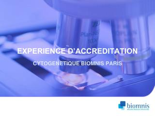 EXPERIENCE D�ACCREDITATION