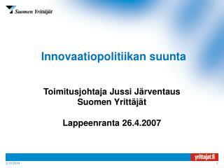Innovaatiopolitiikan suunta