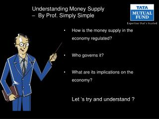 Understanding Money Supply   �  By Prof. Simply Simple