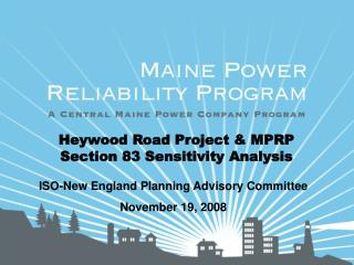 Heywood Road Project  MPRP Section 83 Sensitivity Analysis