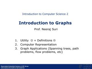 Introduction to Computer Science 2 Introduction to Graphs