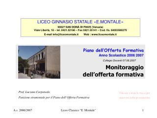 LICEO GINNASIO STATALE «E.MONTALE» 30027 SAN DONÀ DI PIAVE (Venezia)