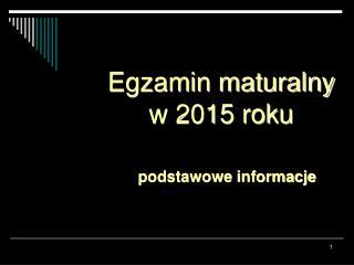 Egzamin maturalny w 2015 roku