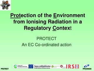 Prot ection of the  E nvironment from Ionising Radiation in a Regulatory  C ontex t