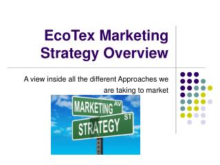 EcoTex Marketing Strategy Overview
