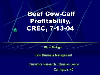 Beef Cow-Calf Profitability,  CREC, 7-13-04
