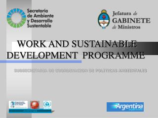 WORK AND SUSTAINABLE DEVELOPMENT  PROGRAMME
