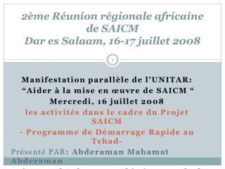 2ème Réunion régionale africaine de SAICM Dar es Salaam, 16-17 juillet 2008