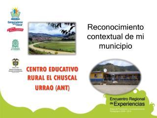 Reconocimiento contextual de mi municipio