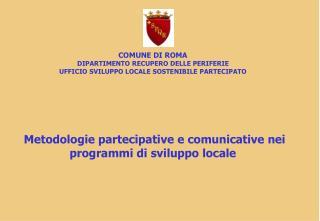 Attività del Dipartimento per le Periferie – Ufficio Sviluppo Locale Sostenibile Partecipato