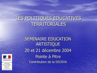 LES POLITIQUES EDUCATIVES TERRITORIALES
