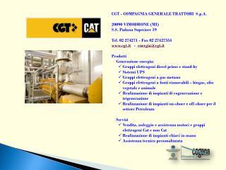CGT - COMPAGNIA GENERALE TRATTORI  S.p.A.  20090 VIMODRONE ( MI )  S.S. Padana Superiore 19