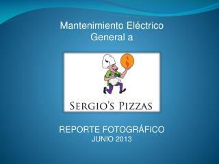 Mantenimiento Eléctrico General a REPORTE  FOTOGRÁFICO  JUNIO 2013