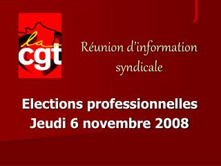 Elections professionnelles Jeudi 6 novembre 2008