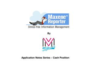 Application Notes Series – Cash Position