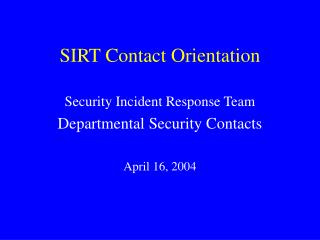 SIRT Contact Orientation