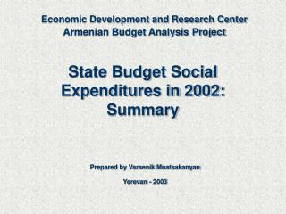 State Budget Social Expenditures in 2002: Summary
