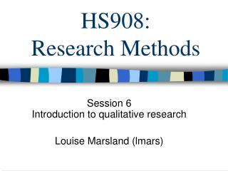 HS908:  Research Methods