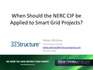 When Should the NERC CIP be Applied to Smart Grid Projects