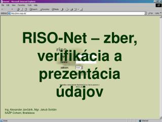 RISO-Net – zber, verifikácia a prezentácia údajov