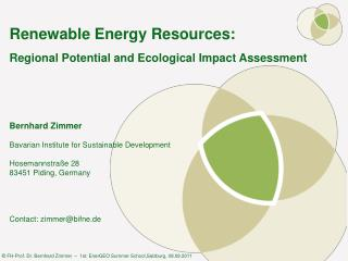 Renewable Energy Resources: Regional Potential and Ecological Impact Assessment
