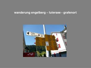 wanderung engelberg – lutersee - grafenort