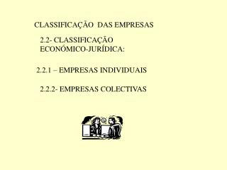 CLASSIFICA��O  DAS EMPRESAS