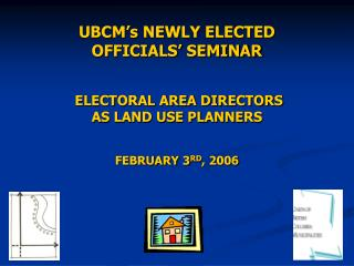 COUNCIL & BOARD AS LAND USE PLANNERS FEBRUARY 3 rd , 2006