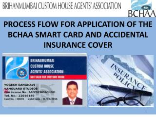PROCESS FLOW FOR APPLICATION OF THE BCHAA SMART CARD AND ACCIDENTAL INSURANCE COVER