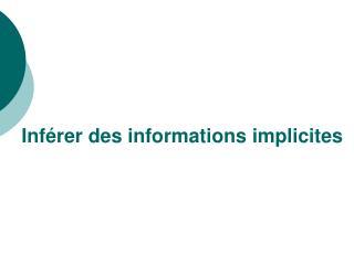 Inf rer des informations implicites