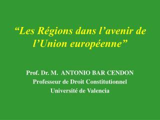 """""""Les Régions dans l'avenir de l'Union européenne"""""""