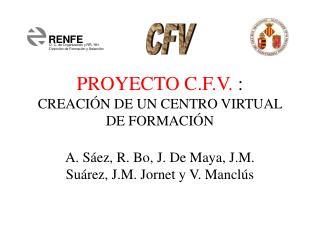PROYECTO C.F.V.  :  CREACIÓN DE UN CENTRO VIRTUAL DE FORMACIÓN