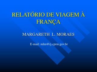 RELAT�RIO DE VIAGEM �  FRAN�A