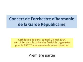 Concert de l'orchestre d'harmonie de la Garde Républicaine