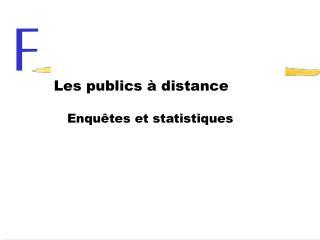 Les publics à distance
