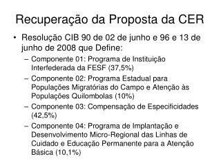 Recuperação da Proposta da CER