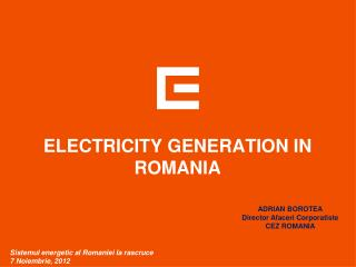 ELECTRICITY GENERATION IN ROMANIA