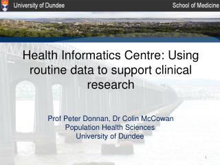 Health Informatics Centre: Using routine data to support clinical research